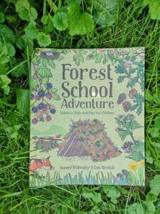 Forest School Adventure by Naomi Walmsley and Dan Westall